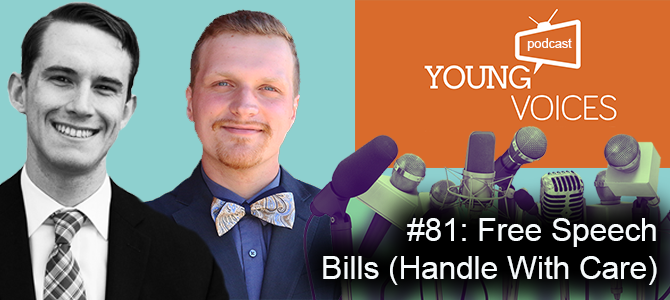 Podcast #81: Free Speech Bills (Handle With Care)