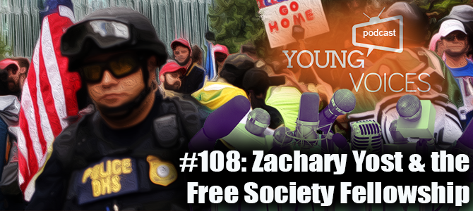 Podcast #108: Zachary Yost & the Free Society Fellowship