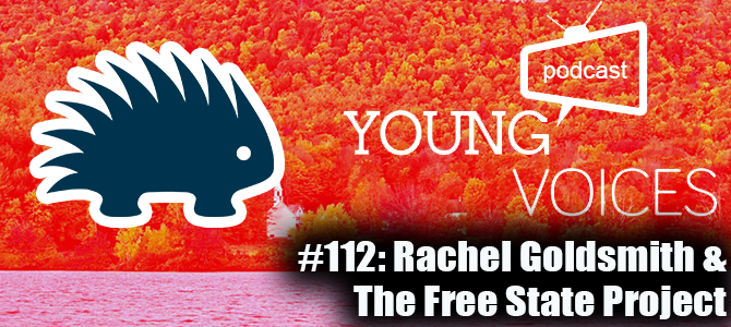 Ep #112: Rachel Goldsmith & The Free State Project